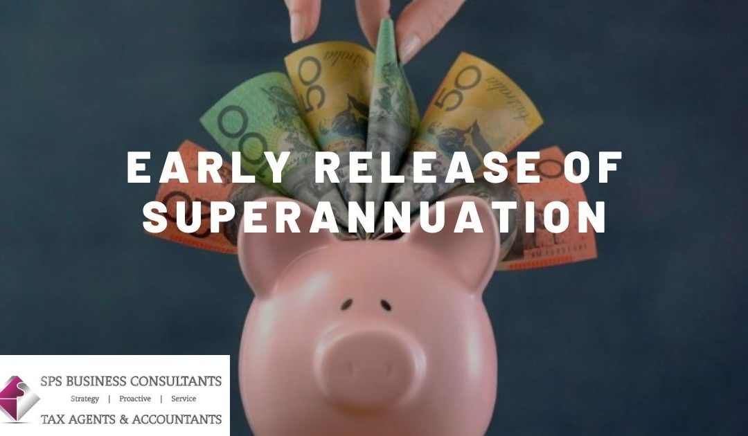 COVID-19 Update – Early Release of Superannuation