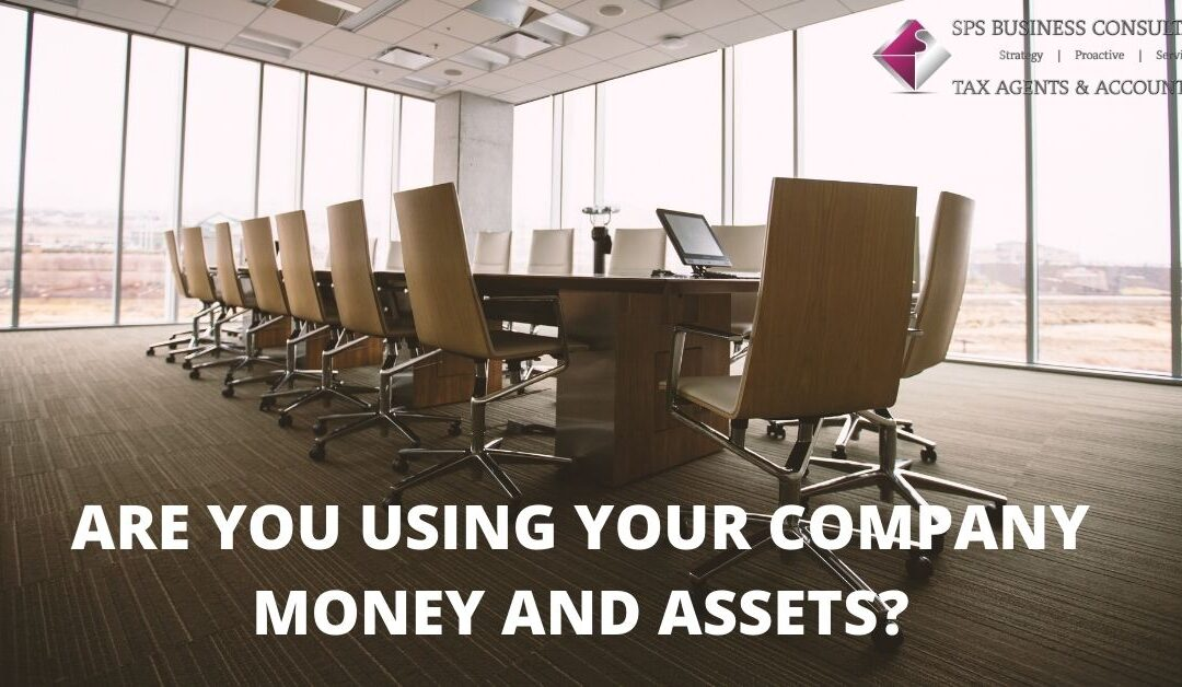 Are You Using Your Company Money And Assets?